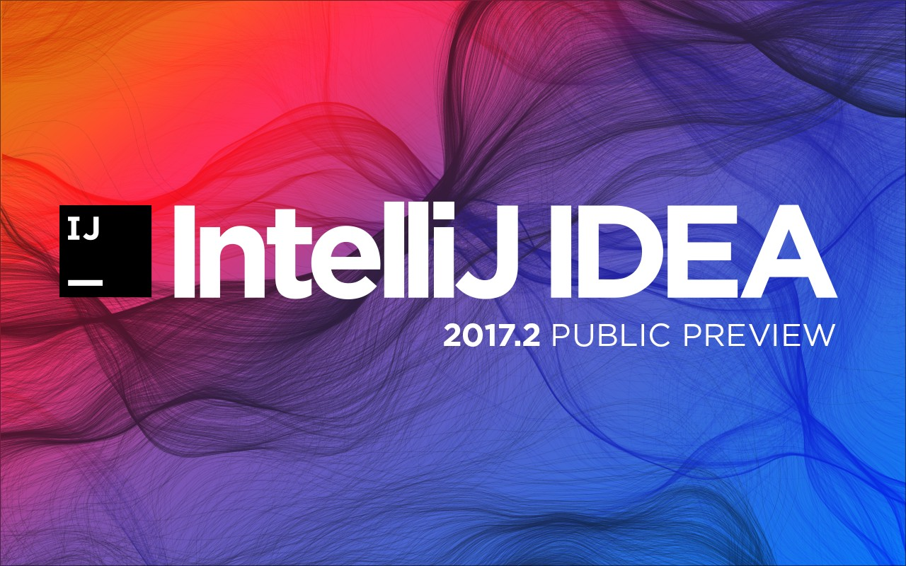 IntelliJ IDEA 2017 2 Public Preview - DZone Java