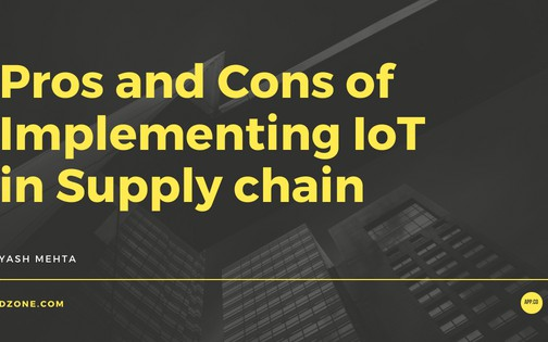Pros and Cons of Implementing IoT in Supply Chains - DZone IoT