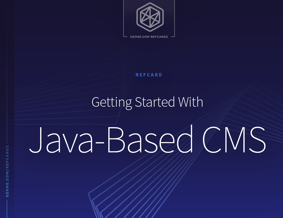 Getting Started With Java-Based CMS - DZone - Refcardz