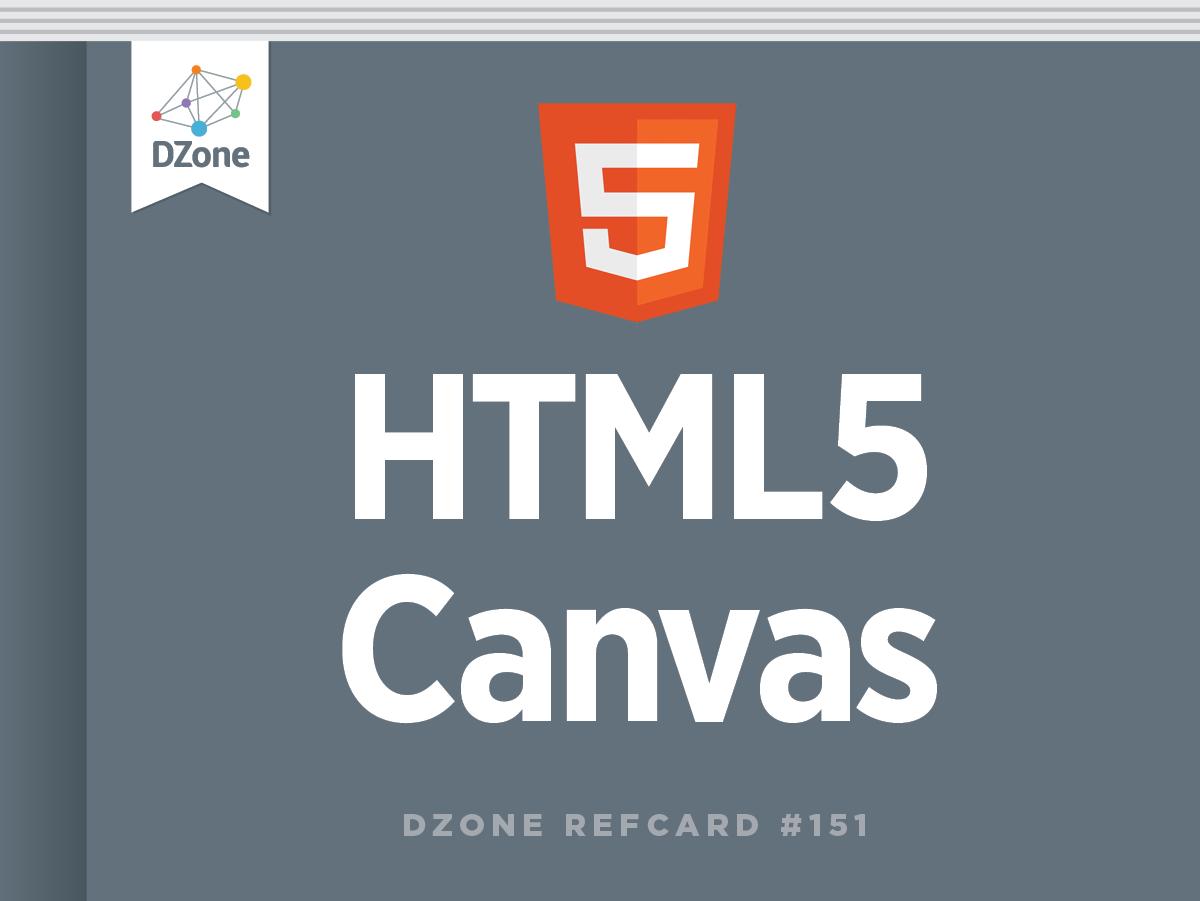 HTML20 Canvas   DZone Refcardz