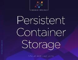 Persistent Container Storage