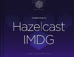 Introduction to Hazelcast IMDG