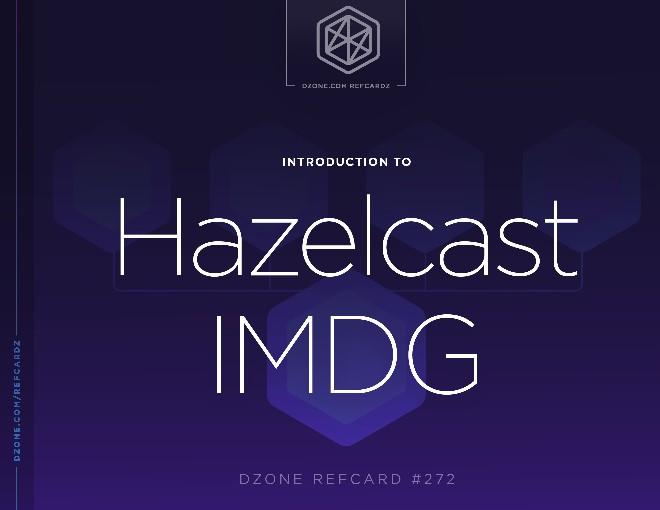Introduction to Hazelcast IMDG
