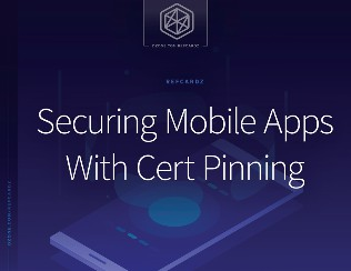 Securing Mobile Applications With Cert Pinning
