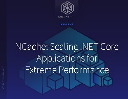 NCache: Scaling .NET Applications for Extreme Performance