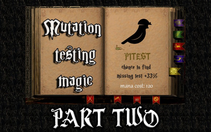 Mutation Testing: Covering Your Code With the Right Test Cases (Part 2)