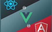 AngularJS Vs. ReactJS Vs. VueJS: A Detailed Comparison