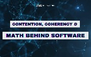 Contention, Coherency, and Math Behind Software
