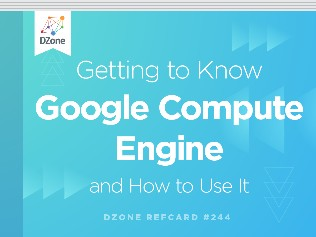 Getting To Know Google Compute Engine And How To Use It