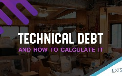 What Technical Debt Is and How to Calculate It